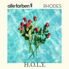 H.O.L.Y. (Single) - Alle Farben, Rhodes