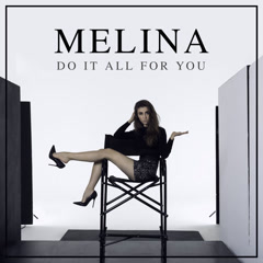 Do It All For You (Single) - Melina