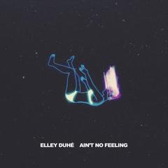 AIN'T NO FEELING (Single)