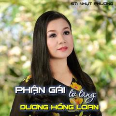 Phận Gái Lỡ Làng (Single) - Dương Hồng Loan