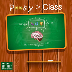 Pussy Class (Single)