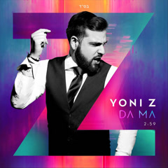 DA MA (Single) - Yoni Z