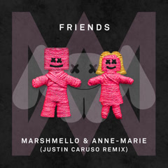 FRIENDS (Justin Caruso Remix)