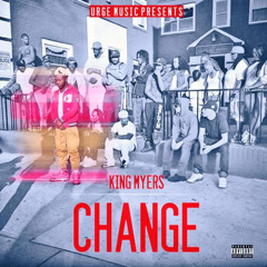 Change (Single) - King Myers