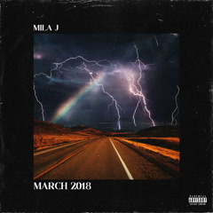 March 2018 (EP) - Mila J
