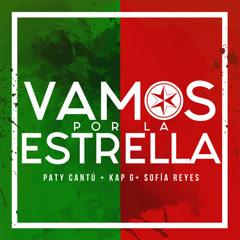 Vamos Por La Estrella (Single) - Paty Cantú, Sofia Reyes, Kap G