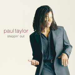 Steppin' Out - Paul Taylor