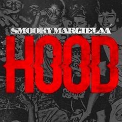 Hood (Single) - Smooky MarGielaa