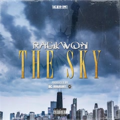 The Sky (Single) - Raekwon