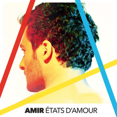 États D'Amour (Single) - Amir