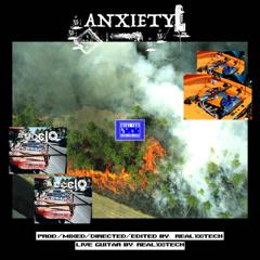 Anxiety (Single) - Real100tech