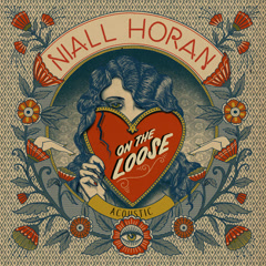 On The Loose (Acoustic) - Niall Horan