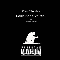 Lord Forgive Me (Single) - King-Dimplez, Breana Marin
