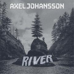 River (Instrumental) - Axel Johansson