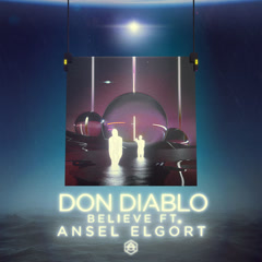 Believe (Single) - Don Diablo
