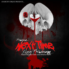 Maybe Next Time (Single) - King Phannum