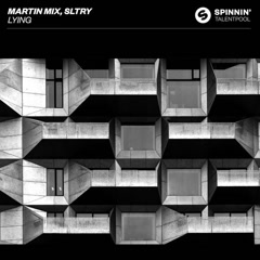 Lying (Single) - Martin Mix, SLTRY