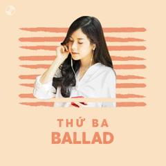 Bai hat Thứ Ba Ballad
