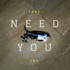 Need You (Single)