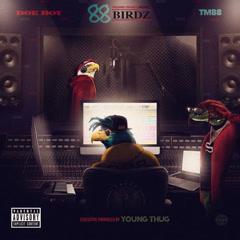 88 Birdz - Doe Boy, TM88