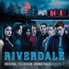 "You'll Never Walk Alone (From ""Riverdale"")"