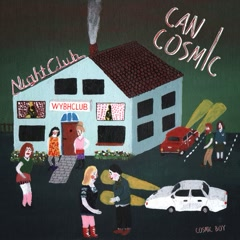 Can I Cosmic (EP) - Cosmic Boy
