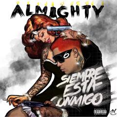 Siempre Esta Conmigo (Single) - Almighty