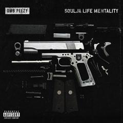 Soulja Life Mentality (Single)