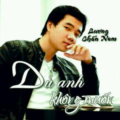 Dù Anh Không Muốn (Single)