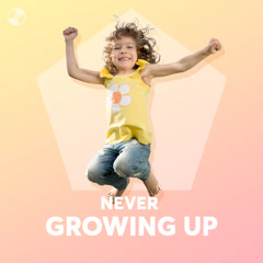 Never Growing Up - Various Artists