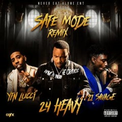 Safe Mode (Remix) - 24Heavy