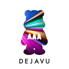 DEJAVU - AAA