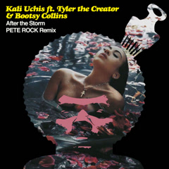 After The Storm (Pete Rock Remix) - Kali Uchis