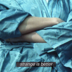 Strange Is Better (Single) - CHINAH