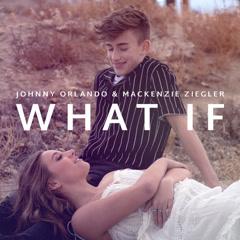 What If (Single) - Johnny Orlando