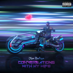 Conversations With My Wife (Single) - Jon Bellion