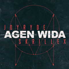 AGEN WIDA (Single) - JOYRYDE, Skrillex