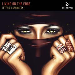 Living On The Edge (Single) - Jetfire, Karmatek