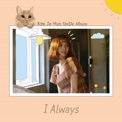 I Always (Single) - Kim Je Hun