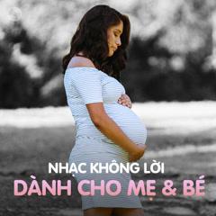 Nhạc Không Lời Dành Cho Mẹ & Bé - Various Artists