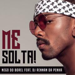Me Solta (Single) - Nego Do Borel