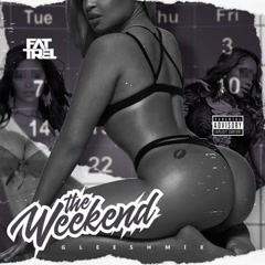 The Weekend (Gleesh Mix)
