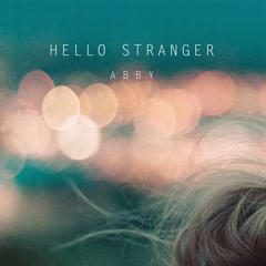 Hello Stranger (Single) - Abby
