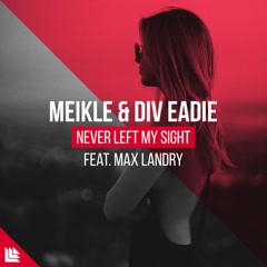 Never Left My Sight (Single)