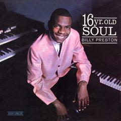 16 Yr. Old Soul - Billy Preston