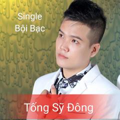 Bội Bạc (Single)