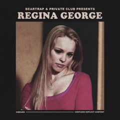 Regina George (Single) - 24hrs