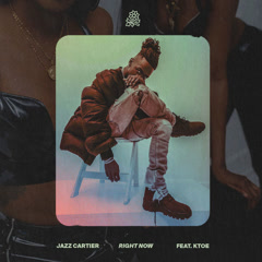 Right Now (Single) - Jazz Cartier