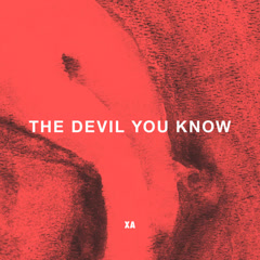 The Devil You Know (Single) - X Ambassadors