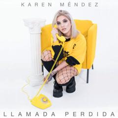 Llamada Perdida (Single) - Karen Méndez